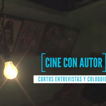 Cine con Autor. Entrevista a Marcos Borregón