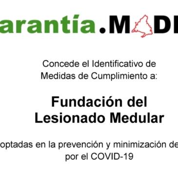 La Fundación del Lesionado Medular obtiene el sello Garantía Madrid por su actuación contra el COVID19