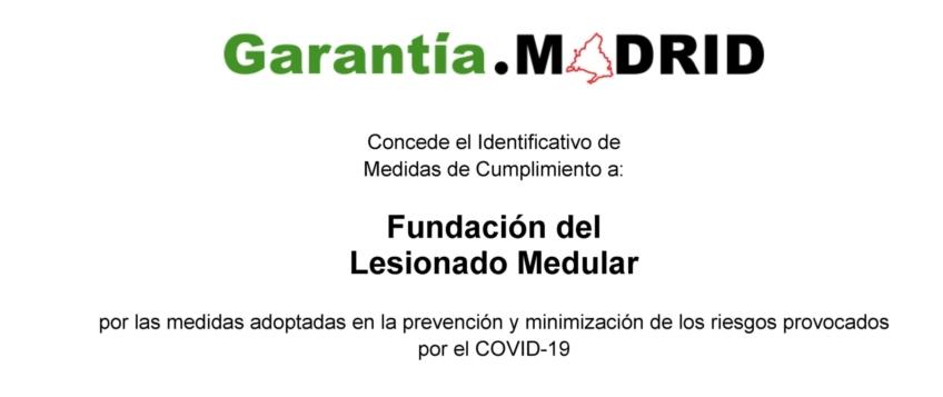 La Fundación del Lesionado Medular recibe el identificativo Garantía Madrid de protección frente al COVID-19